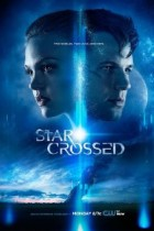 Star-Crossed: Some Consequence Yet Hanging in the Stars 1×09