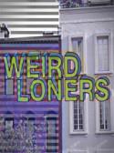 Weird Loners: Weird Pilot 1×01